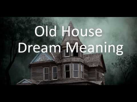 Dreams about an Old House