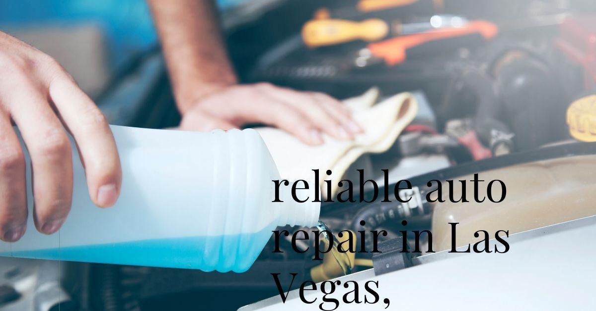 Reliable Auto Repair In Las Vegas