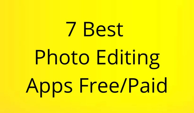 7 best photo editing apps free